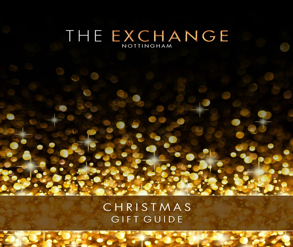Exchange Nottingham Gift Guide
