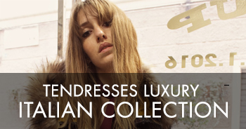 Tendresses Luxury Italian Collection