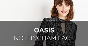 Nottingham Lace at Oasis